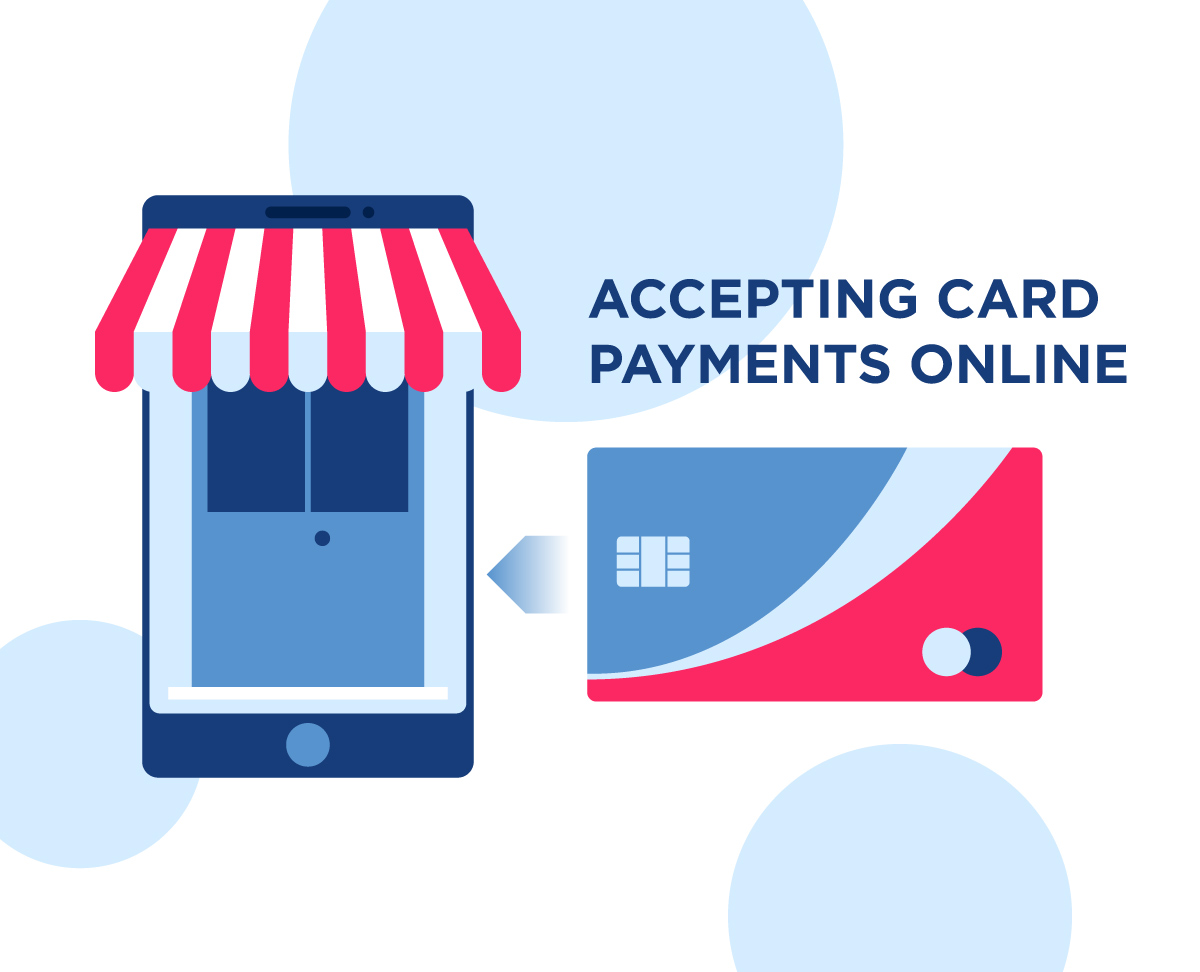 The Small Business Guide to Accepting Card Payments Online